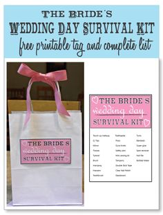 The Brides Wedding Day Survival Kit - FREE printable tag and complete list! Wedding day essentials for the bride to make sure her wedding day is stress-free! A perfect gift! #bridalshowergift #wedding