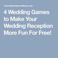4 Wedding Games to Make Your Wedding Reception More Fun For Free!