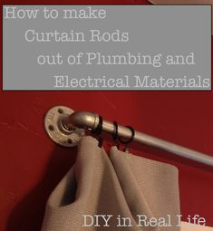 DIY in Real Life - How to make curtain rods out of plumbing and electrical supplies