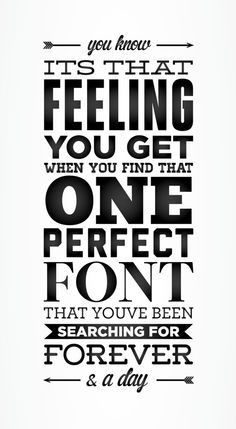 that really nice font and the feeling you'll never forget!