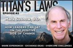 Episode #2: Mark Susnow shares with you a successful coaching program he designed for individuals and groups around 8 Proven Principles and Practices for Navigating Change. When you integrate these same principles and practices into your own life you can better live the life you dream.
