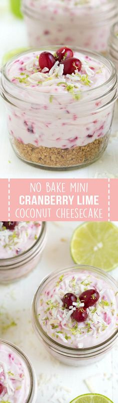 No Bake Mini Cranberry Coconut Lime Cheesecake combines your favorite refreshing flavors into a tasty little dessert. You don't even have to turn on the oven or stove! @uscranberries