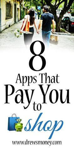8 Must Have Apps That Pay YOU To Shop - Drew's Money
