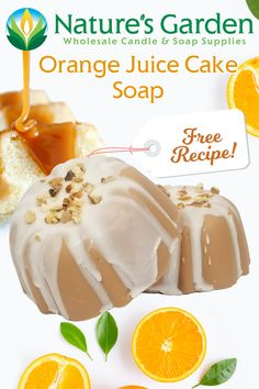 Free Orange Juice Cake Soap Recipe by Natures Garden