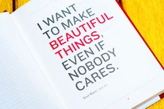 'I want to make beautiful things, even if nobody cares.' - Saul Bass, designer