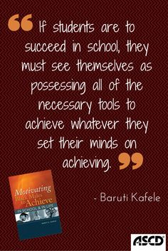 In the ASCD book, Motivating Black Males to Achieve in School and in Life, Baruti Kafele offers a blueprint for lifting black males up and ensuring their success in the classroom and beyond.