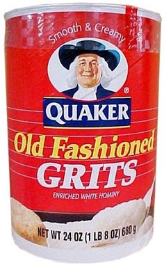 grits - found in grocery stores everywhere - bet ya'll thought Quaker only sold oats!