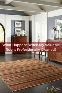 What Happens When My Valuable Rug Is Professionally Cleaned? | RugSpa