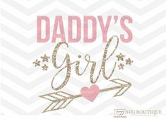 Your place to buy and sell all things handmade Silhouette Cameo Software, Silhouette Png, Daddys Girl Quotes, Daughter Love Quotes, Daddy Tattoos, Daddys Little Princess, Arrow Svg, Girls Cuts, I Love My Dad