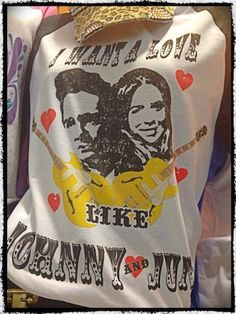 I Want a Love Like Johnny and June Tee