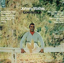 Love Is Blue (Johnny Mathis album) - Wikipedia, the free encyclopedia