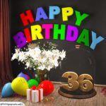 Happy Birthday 36 Jahre Glückwunschkarte mit Margeriten-Blumenstrauß, Luftballons und Geschenk unter Glasglocke Happy Birthday 60, Birthday Candles, Pictures To Print, Balloons, Birthday Celebrations, Cards