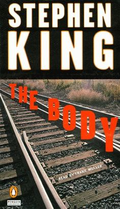 """""""The Body"""" by Stephen King King's adventure story veils a deeper message about our childhood homes and childhood friendships. I Love Books, Great Books, Books To Read, Portland, Stephen King Movies, Steven King, College Books, Adventure Novels, Horror Books"""