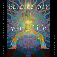 #Quotepicture with 'Balanced digital - 2013' by #Karmym and #YogaConsciousness, Balance out your life #quoteartpicture #JnanaYoga #Jnana #contemplation #TopicsForContemplation #LifeArt #motivationalart #motivationalartwork #motivationalartist #mindbodysoulart #yogakunst #artfulovingyogis #artfulyoga #yogaartistry #yogaartistico #loveyoga #yogaarts #yogaasana #yogaasanas #yoga_art #yogaquotes #BalanceOutYourLife #BalanceOutLife #BalanceLife #balancedyoga Yoga Quotes, Art Quotes, Jnana Yoga, Soul Art, Zen Art, Sacred Geometry, Picture Quotes, Sri Aurobindo, Mindfulness