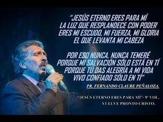 """""""Jesús eterno eres para mi""""- Fernando Claure P."""