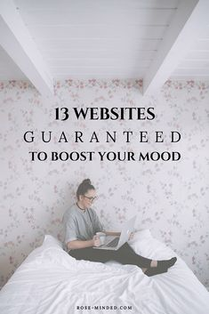 13 Websites Guaranteed to Boost Your Mood | Mental Health | Journal Prompts | Rose-Minded | California