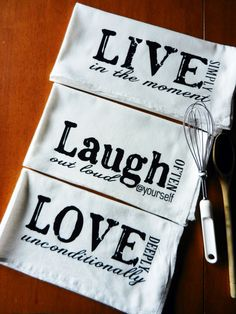 Live Laugh Love Kitchen Towel Set With A Liqued By Tanniesplace For The Home Pinterest Towels
