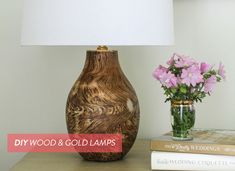 DIY Wood and Gold Lamps