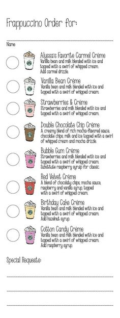 Birthday Party - Frappuccino Order Form - Created order form with all of the Starbucks secret menu créme based Frappucinos along with the birthday girl's favorite. This made ordering fun and super easy for the baristas! Starbucks Hacks, Starbucks Secret Menu Drinks, Starbucks Logo, Starbucks Coffee, Starbucks Unicorn Frappuccino Recipe, Starbucks Flavors, Starbucks Birthday Party, Birthday Coffee, Bebidas Do Starbucks
