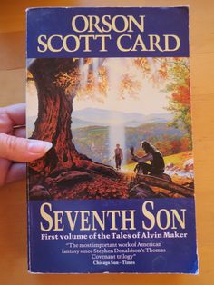 "Orson Scott Card – ""Seventh Son"""