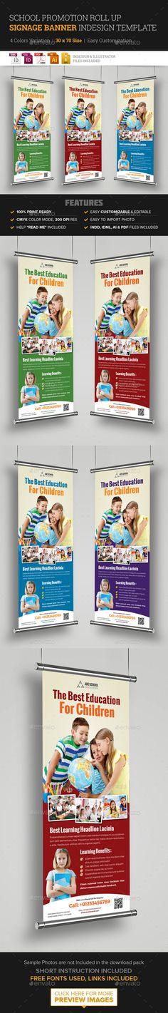 School Promotion Roll Up Banner Signage InDesign Template #design Download: http://graphicriver.net/item/school-promotion-roll-up-banner-signage-indesign/12264825?ref=ksioks