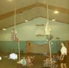 PE Never could climb those ropes.