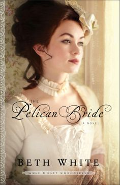 Coffee Cups & Camisoles: Book Report: The Pelican Bride by Beth White, stop by the blog this week and comment/follow blog for a chance for a free copy of this wonderful colonial romance.