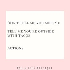 Delightful Tell Me Youu0027re Outside With · Taco Tuesday MemeTuesday Quotes FunnyFunny ...