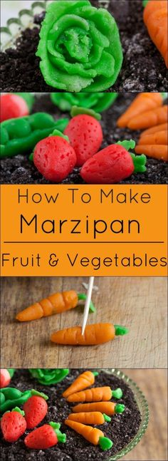 How to make Marzipan candy fruits and vegetables.