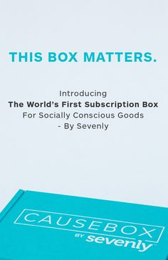 Introducing a new way to give: The the world's first subscription box for socially conscious goods - the CAUSEBOX by Sevenly! It's filled with our favorite world changing products for women and even includes a brand new Sevenly product. For every box sold, we give $7 to charity - and this time YOU pick which charity to give to. $150+ of value for $49.95 - possibly our best deal ever, so don't miss out!