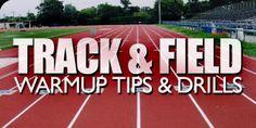Track & Field Warm Up Tips & Drills!