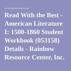 Read With the Best - American Literature I: 1500-1860 Student Workbook (053158) Details - Rainbow Resource Center, Inc.