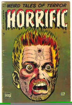 Horror by Heck! (Chilling Archives of Horror Comics) Horror Fiction, Horror Books, Horror Comics, Pulp Fiction, Crime Comics, Creepy Comics, Vintage Comic Books, Vintage Comics, Comic Books Art