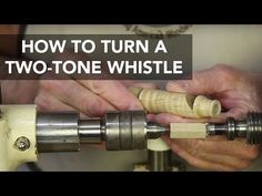 How to Make a Two Tone Whistle - Woodworking |Videos | Plans | How To