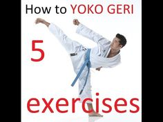 5 simple YOKO GERI exercises - karate side kick - TEAM KI - YouTube