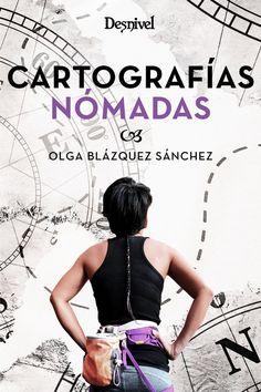 Catografías Nómadas de Olga Blázquez Sánchez #Libros #Literatura #Cartografías_Nómadas #Olga_Blázquez