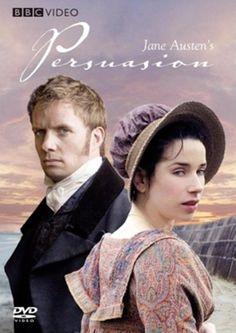Persuasion (2007) -- my favorite adaptation of this Jane Austen classic