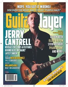 Sneak preview of Jerry Cantrell's May 2013Guitar Player cover