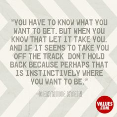 An inspirational quote by Gertrude Stein from Values.com