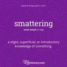 Today's Word of the Day is smattering. #wordoftheday #language #vocabulary