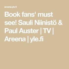 Book fans' must see! Sauli Niinistö & Paul Auster | TV | Areena | yle.fi