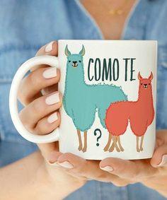 /veniasum/ /naomijoygardner/ Look at this #zulilyfind! 'Como Te Llamas' Mug #zulilyfinds
