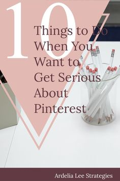 Pinterest is the social media platform with the largest potential for bloggers. If you're not taking your Pinterest account seriously, it's time you did. With a crisp, professional account and pins, you'll likely increase your traffic. Click through to learn what 10 things you need to do when you're ready to get serious about Pinterest.