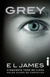Baixar Livro Grey - Cinquenta Tons de Cinza pelos Olhos de Christian - E.L. James em PDF, ePub e Mobi