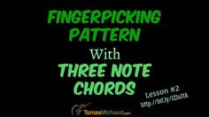 Fingerpicking Pattern With Three Note Chords – Lesson #2 http://www.tomasmichaud.com/fingerpicking-three-note-chords/  #guitar #guitarlesson #howtoplayguitar #learntoplayguitar #onlineguitarcourse #realguitarawesomeness #tomasmichaud