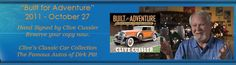 Clive Cussler - the master of adventures - Love the history behind each of his novels.