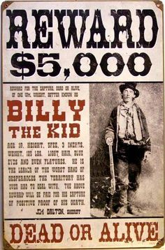 WANTED POSTER BILLY THE KID ENAMEL SIGN Sublimination Process