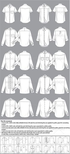 Mens Shirt Template #GraphicRiver Fully editable men's shirt fashion illustration templates. 10 different basic styles, including 2 short sleeve shirts, 8 long sleeve shirts, 10 collars and sleeve cuffs are all different. every components in this file are individual for you to easy customize your own style. There are three different types of files available. 2 Vector files, one is fully editable, another is expanded; High resolution JPEG is also provided as well. Created: 22June13