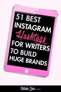 Hashtags are one of the best ways for writers to build a brand on social media by attracting authors, creative professionals, readers and industry experts. If you're thinking about joining Instagram once your book is published, promoting your novel will be even more of an uphill battle. Build your platform before your novel is published so that once it's released, you have an audience waiting to divulge!