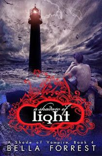 Let It be: A Shadow of Light (A Shade Of Vampire 4#) - Bella ...